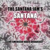 The Santana Jam's (Live) de Santana