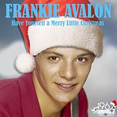 Have Yourself a Merry Little Christmas von Frankie Avalon