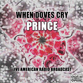 When Doves Cry (Live) by Prince