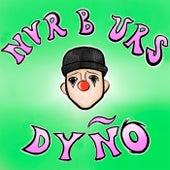 NVRBURS de Dyno