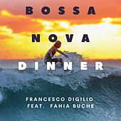 Bossa Nova Dinner by Francesco Digilio