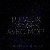 Tu veux danser avec moi? de Francesco Digilio