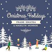 Christmas Holidays with Frank Sinatra & Marilyn Monroe von Frank Sinatra