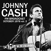 Johnny Cash FM Broadcast October 1976 vol. 2 von Johnny Cash