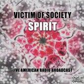 Victim of Society (Live) von Spirit