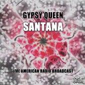 Gypsy Queen (Live) de Santana