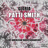 Gloria (Live) de Patti Smith