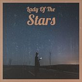 Lady of the Stars by Mantovani Orchestra, Dickie Valentine, Sam Cooke, Donald Byrd, Screamin' Jay Hawkins, Danny Kaye, Sidney Bechet, Bob Wills, Donovan, Ernest Tubb