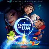 A Caminho da Lua (Trilha sonora do filme Netflix) de Various Artists