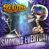 Smoking Everyday by Real One