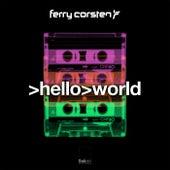 Hello World von Ferry Corsten