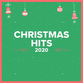 Christmas Hits 2020 by Various Artists