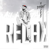 Relax by Bryant Myers