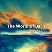 The World of Bach von Johann Sebastian Bach