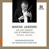 R. Strauss & Brahms: Orchestral Works (Live) by Bavarian Radio Symphony Orchestra