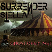Ghosts of My Past by Surrender Stella