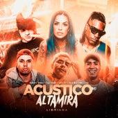 Acústico Altamira #10 - Libriana by Alta Mira