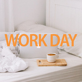 Work Day di Various Artists