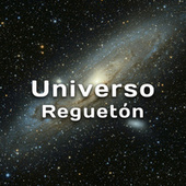 Universo Reguetón von Various Artists