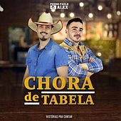 Chora de Tabela von Pedro Paulo & Alex