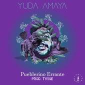 Pueblerino Errante de Yuda Amaya