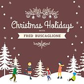 Christmas Holidays with Fred Buscaglione by Fred Buscaglione