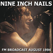Nine Inch Nails FM Broadcast August 1994 de Nine Inch Nails