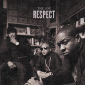 Respect by The Lox
