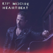 Heartbeat by Kip Moore
