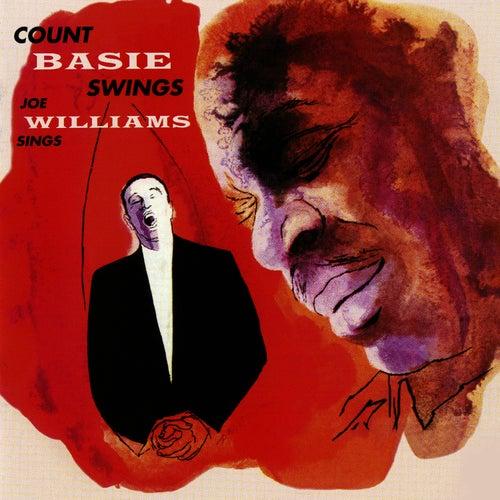 Count Basie Swings & Joe Williams Sings by Count Basie