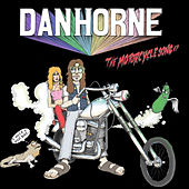 The Motorcycle Song EP by Dan Horne