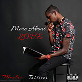 More About Love by Mookie Tolliver