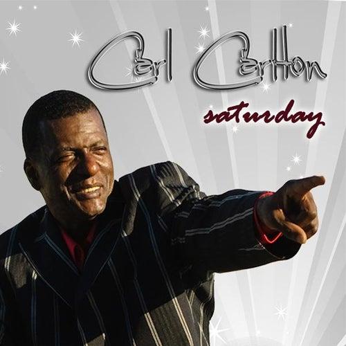 Saturday - Single by Carl Carlton