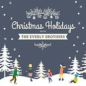 Christmas Holidays with the Everly Brothers von The Everly Brothers