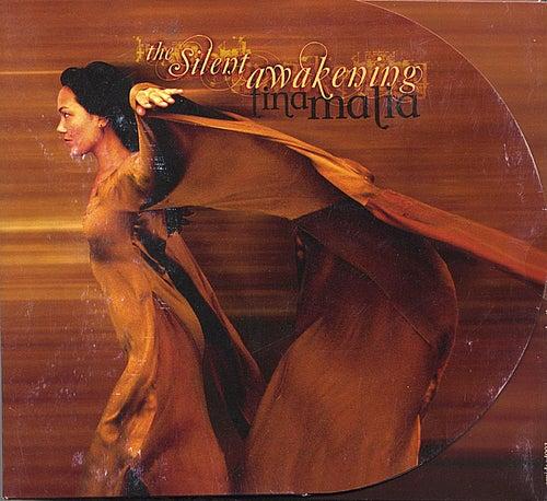 The Silent Awakening by Tina Malia