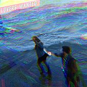 Lovers Wanted by Lovers Wanted