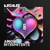 Amor Intermitente von Ilegales
