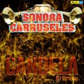 Candela (El Preso) by La Sonora Carruseles
