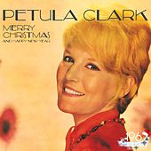 Merry Christmas and Happy New Year von Petula Clark