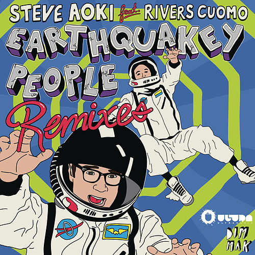 Earthquakey People by Steve Aoki
