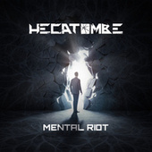 Mental Riot by Hecatombe