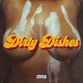 Dirty Dishes by Danielson