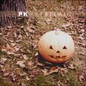 Berelain - Single de PK