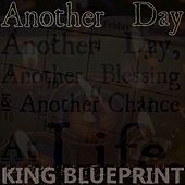 Another Day by King Blueprint