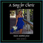 A Song for Cherie by Rick Moore