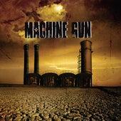 Machine Gun by Machine Gun
