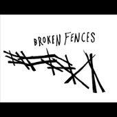 Wait by Broken Fences