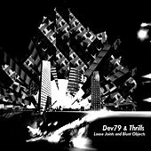 Loose Joints and Blunt Objects - EP by Dev79