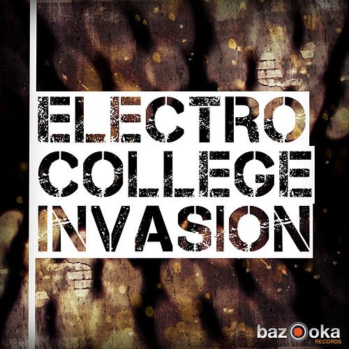 Electro College Invasion by Various Artists