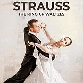 Strauss: The King of Waltzes de Various Artists